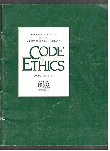 9781569001844: Reference Guide to the Occupational Therapy Code of Ethics