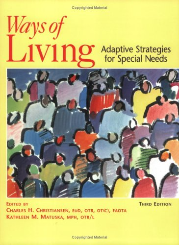 Ways of Living: Adaptive Strategies for Special: Charles H. Christiansen,