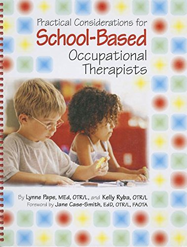9781569001967: Practical Considerations for School-Based Occupational Therapists (Book & CD-ROM)