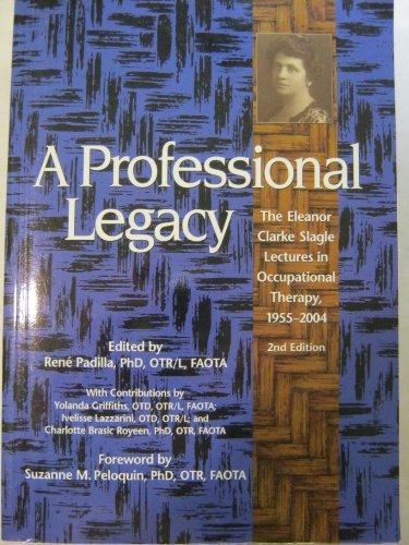 A Professional Legacy : The Eleanor Clarke: Yolanda Griffiths; Ren?