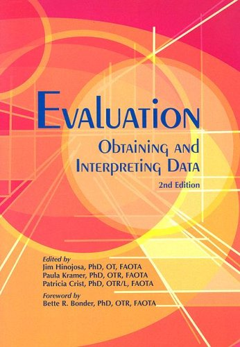Evaluation: Obtaining and Interpreting Data, Second Edition: Jim Hinojosa, Paula