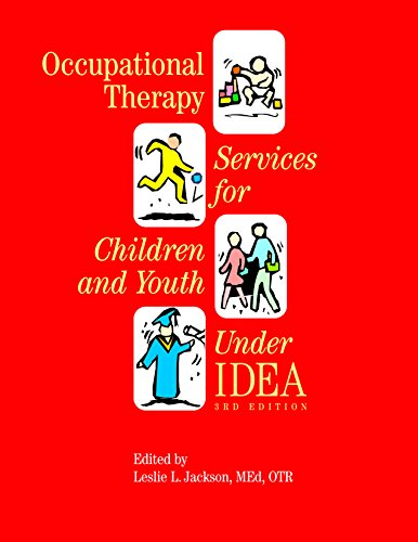 9781569002377: OCCUPATIONAL THERAPY SERVICES FOR CHILDREN AND YOUTH UNDER IDEA
