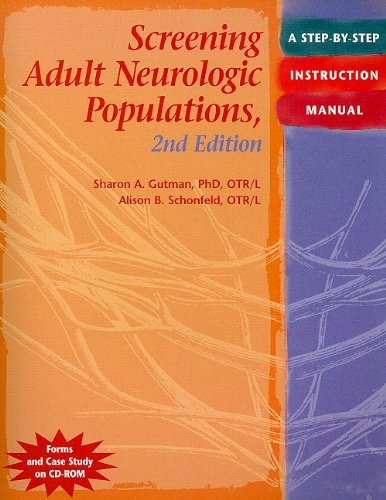 Screening Adult Neurologic Populations: A Step-by-Step Instruction: Gutman, Sharon A.;