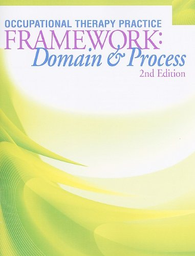 9781569002650: Occupational Therapy Practice Framework: Domain & Process