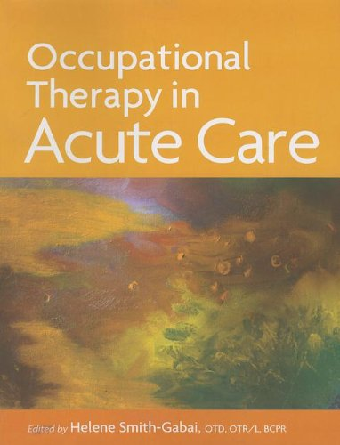 9781569002711: Occupational Therapy in Acute Care