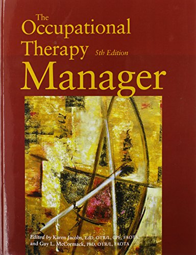 9781569002735: The Occupational Therapy Manager