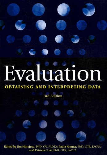 Evaluation: Obtaining and Interpreting Data, 3rd Edition: Edited by; Jim