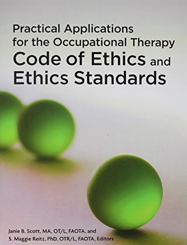 9781569003091: Practical Applications for the Occupational Therapy Code of Ethics and Ethics Standards