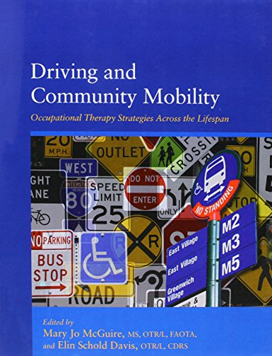 9781569003350: Driving and Community Mobility: Occupational Therapy Strategies Across the Lifespan