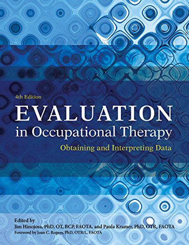 9781569003565: Evaluation in Occupational Therapy: Obtaining and Interpreting Data