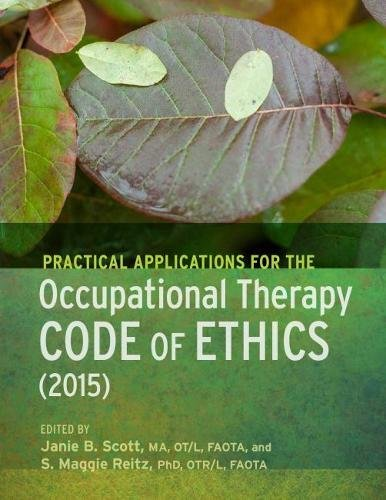 Practical Applications of the Occupational Therapy Code of Ethics: Janie Scott