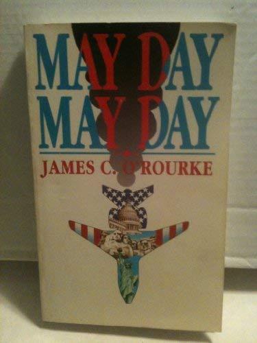 May Day - May Day: O'Rourke, James; Van Treese, James B. (editor)
