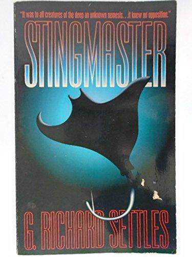 Stingmaster: Settles, G. Richard