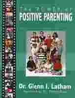 9781569011416: The Power of Positive Parenting