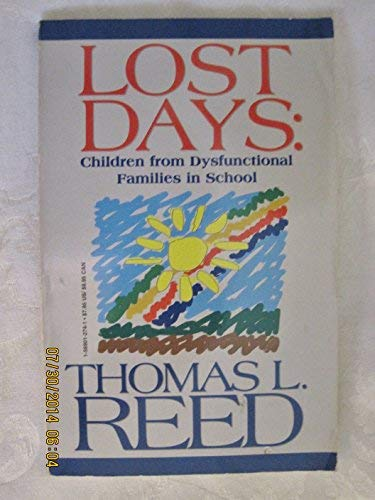 Lost Days: Children from Dysfunctional Families in: Thomas L. Reed