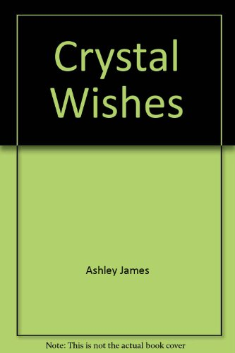 9781569013069: Crystal Wishes
