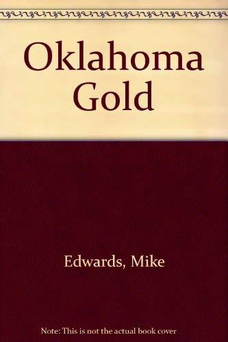 Oklahoma Gold: Edwards, Mike