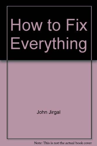 How to Fix Everything: Jirgal, John