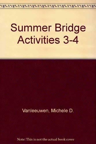 Summer Bridge Activities 3-4: Vanleeuwen, Michele D.; Hobbs, Julia Ann