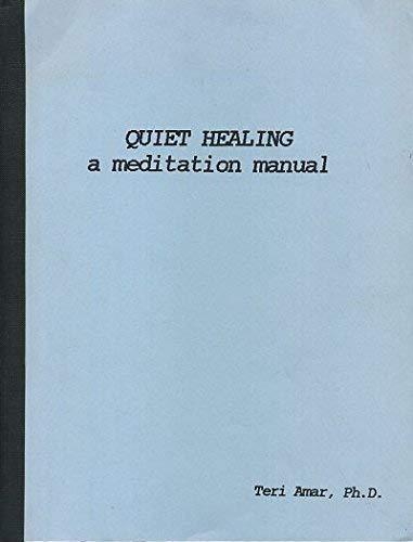 Quiet Healing By Amar Teri Northwest Pub 9781569019023 PAPERBACK