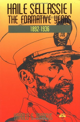 9781569020081: Haile Sellassie I: The Formative Years 1892-1936 (v. 1)