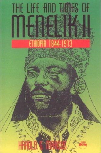 9781569020098: The Life and Times of Menelik II: Ethiopia, 1844-1913