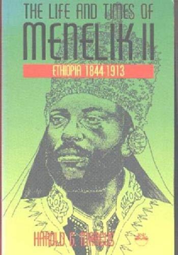 9781569020104: The Life and Times of Menelik II: Ethiopia 1844-1913