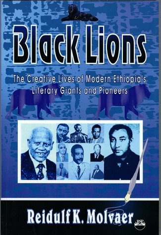 9781569020173: Black Lions: The Creative Lives of Modern Ethiopia's Literary Giants and Pioneers