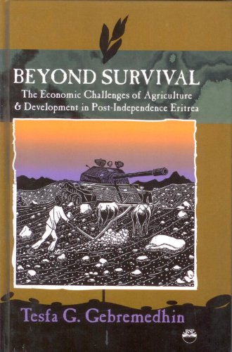 Beyond Survival: The Economic Challenges of Agriculture & Development in Post-Independent ...