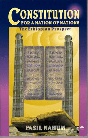 9781569020517: Constitution for a Nation of Nations: The Ethiopian Prospect