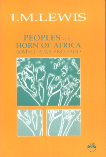 Peoples of the Horn of Africa: Somali, Afar and Saho: Lewis, I. M.