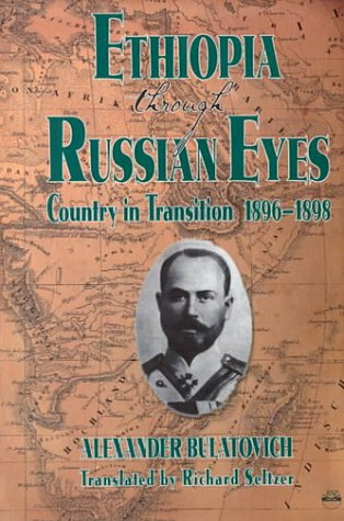 9781569021170: Ethiopia Through Russian Eyes: Country in Transition, 1896-1898