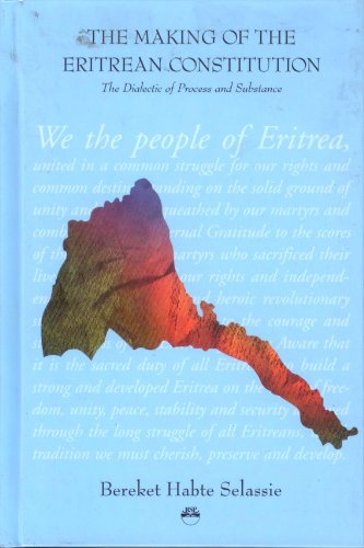 9781569021606: The Making of the Eritrean Constitution: The Dialectic of Process and Substance