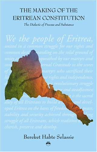 9781569021613: The Making of the Eritrean Constitution: The Dialectic of Process and Substance