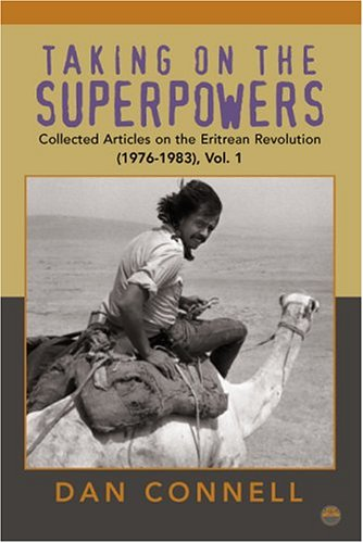 Taking on the Superpowers: Collected Articles on the Eritrean Revolution, 1976-1983
