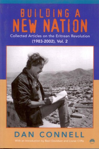 9781569021989: Building a New Nation: Collected Articles on the Eritrean Revolution (1983-2002)