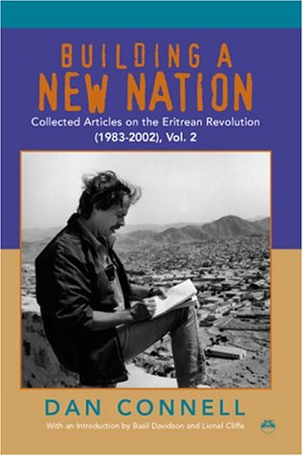 9781569021996: Building a New Nation: Collected Articles on the Eritrean Revolution (1983-2002)