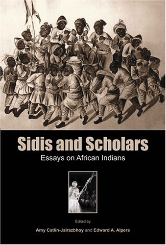9781569022054: Sidis and Scholars: Essays on African Indians