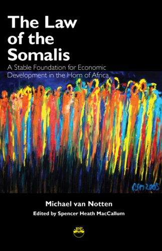9781569022504: The Law of the Somalis: A Stable Foundation for Economic Development in the Horn of Africa
