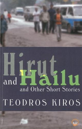 9781569023938: Hirut and Hailu and Other Short Stories