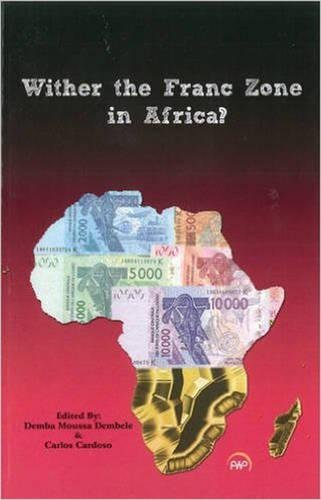 Wither the Franc Zone of West Africa (Paperback)