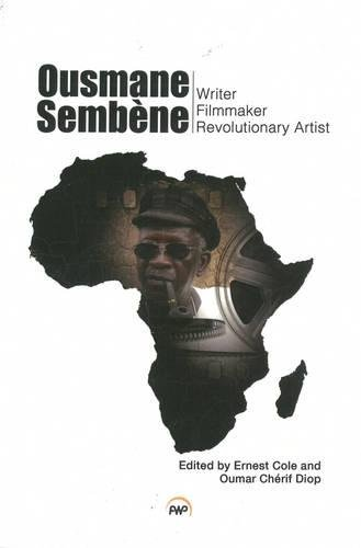 Ousmane Sembene: Cole, Ernest; Cherif Diop, Oumar