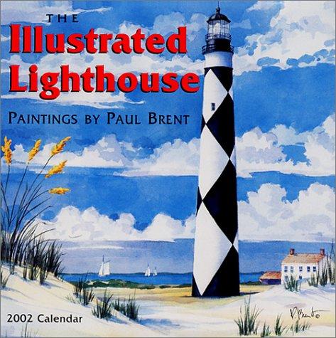 9781569063156: The Illustrated Lighthouse 2002 Calendar