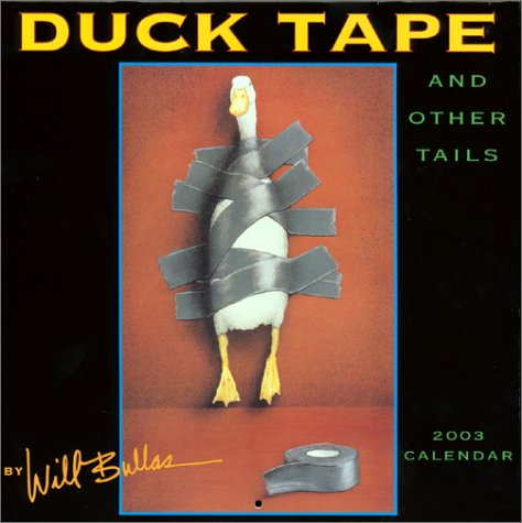 9781569063958: Duck Tape and Other Tails 2003 Calendar