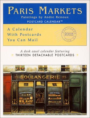 9781569064603: Paris Markets 2003 Postcard Calendar