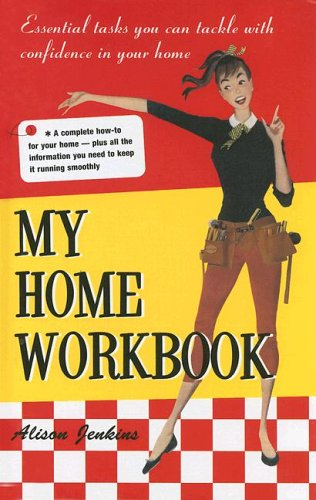 9781569065884: My Home Workbook: 100 Tasks You Can Tackle with Confidence in Your New Home