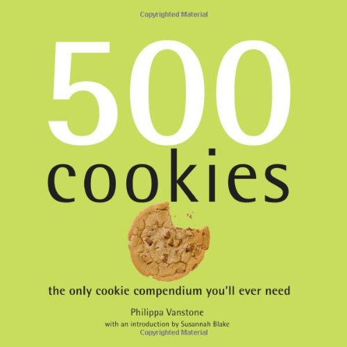 9781569065921: 500 Cookies: The Only Cookie Compendium You'll Ever Need (500 Series Cookbooks)