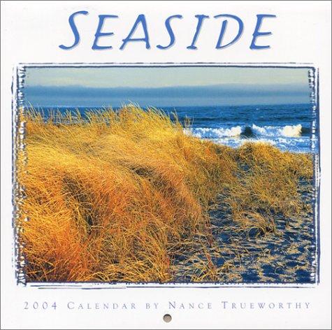 Seaside 2004 Mini Calendar (1569067112) by Nance Trueworthy; Ronnie Sellers Productions