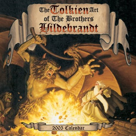 The Tolkein Art of The Brothers Hildebrandt 2005 Mini Wall Calendar (1569069379) by Hildebrandt, Greg; Hildebrandt, Tim