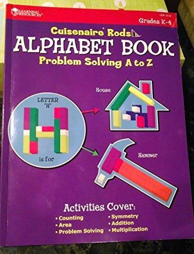 Cuisenaire Rods Alphabet Book: Problem Solving A